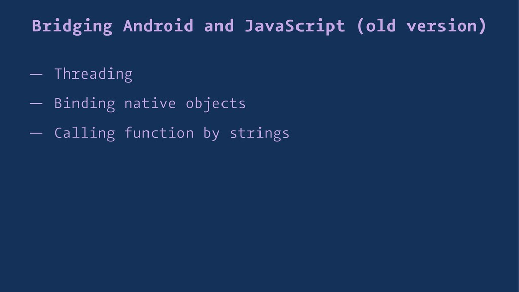 Bridging Android and JavaScript (old version) —...