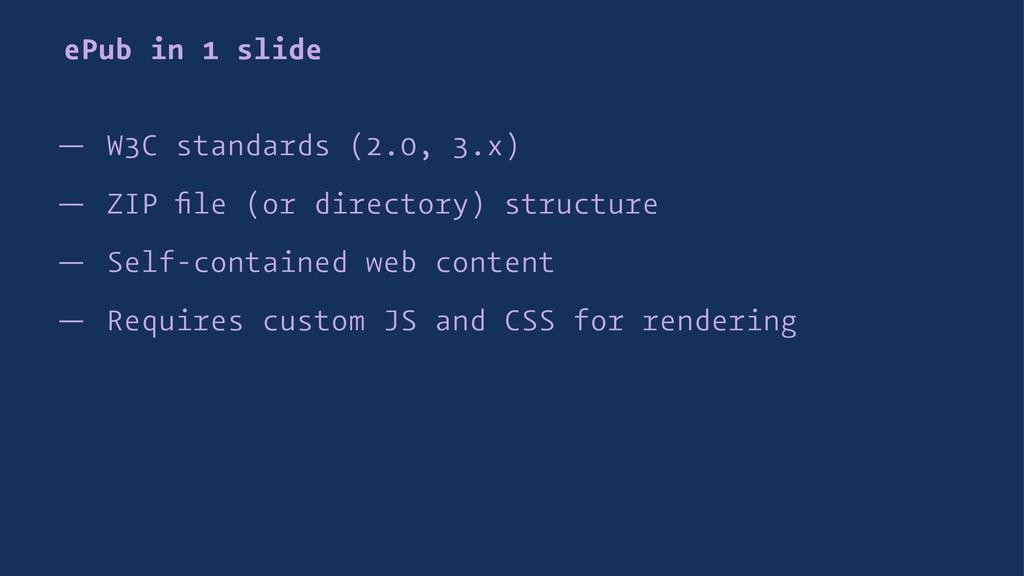 ePub in 1 slide — W3C standards (2.0, 3.x) — ZI...