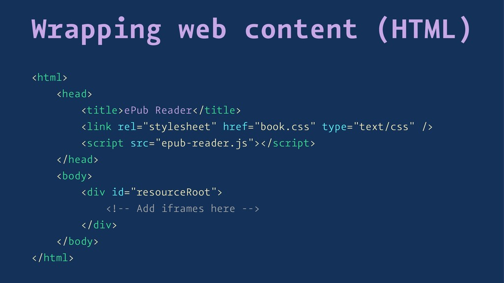 Wrapping web content (HTML) <html> <head> <titl...