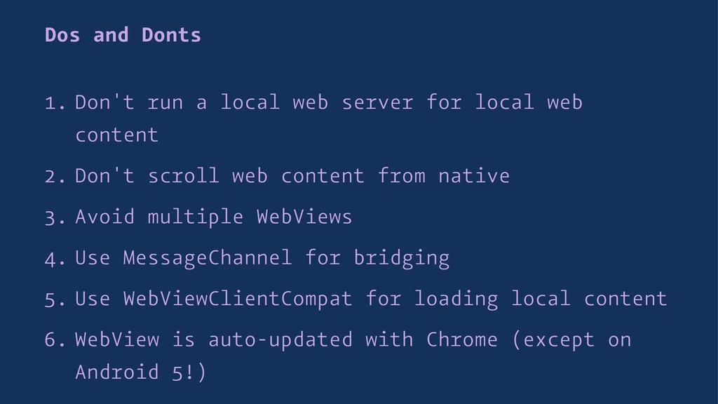 Dos and Donts 1. Don't run a local web server f...