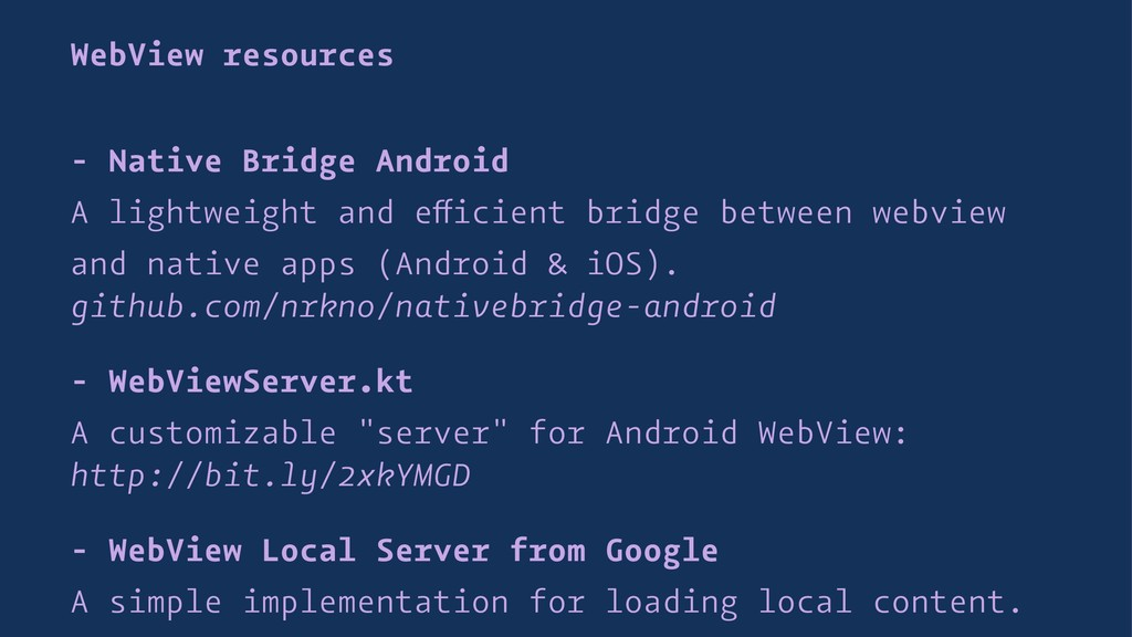 WebView resources - Native Bridge Android A lig...