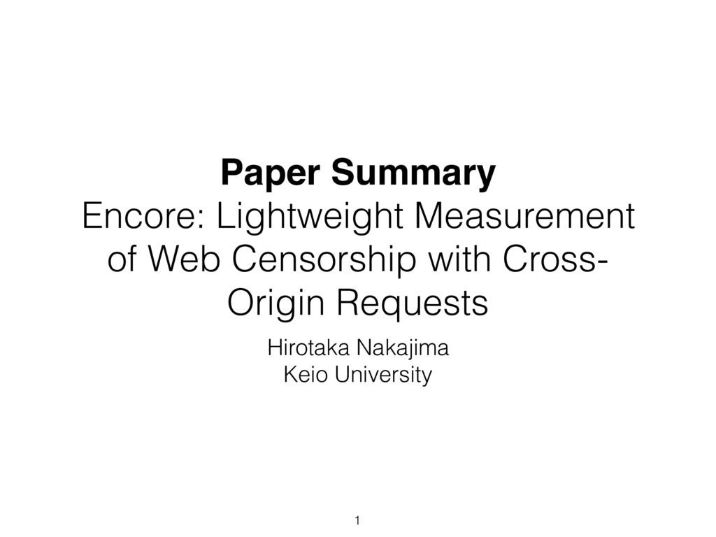 Paper Summary Encore: Lightweight Measurement ...