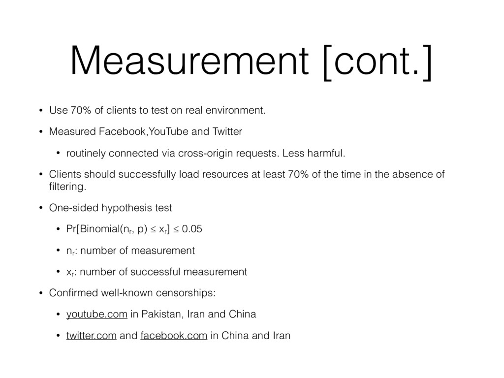 Measurement [cont.] • Use 70% of clients to tes...
