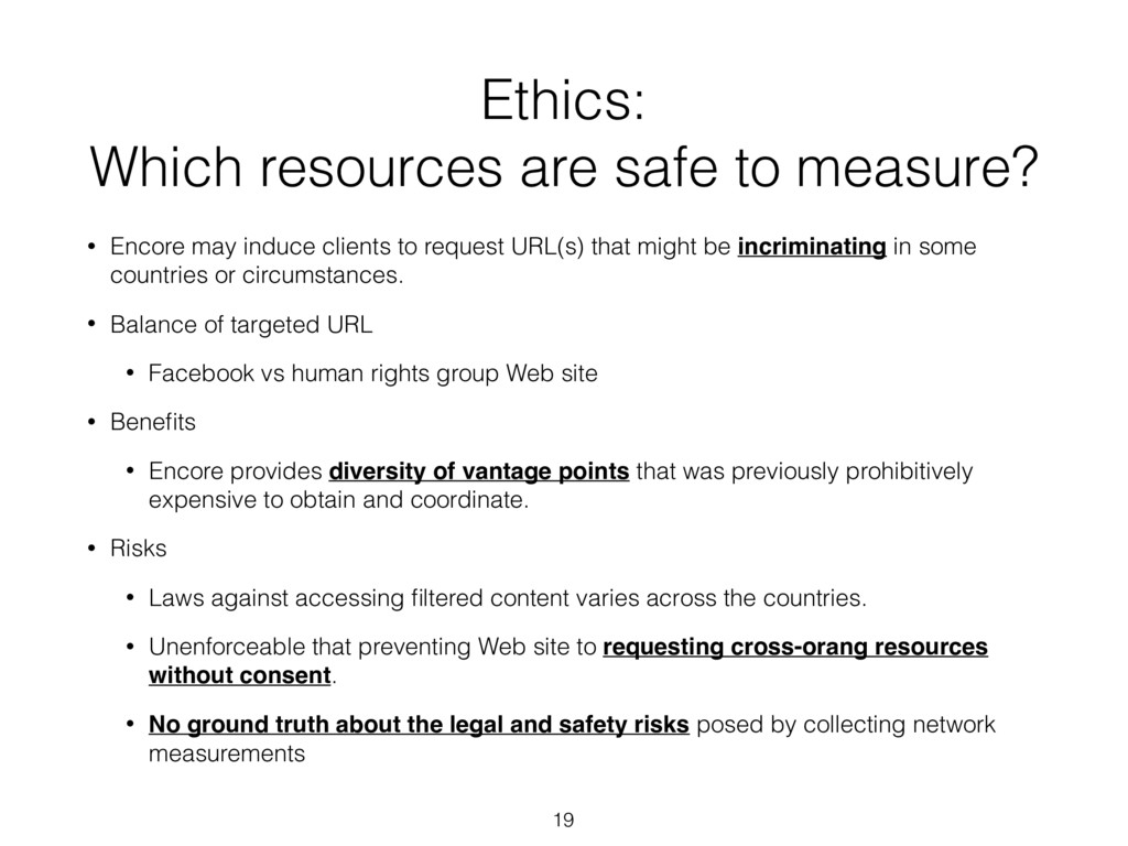 Ethics:  Which resources are safe to measure? ...