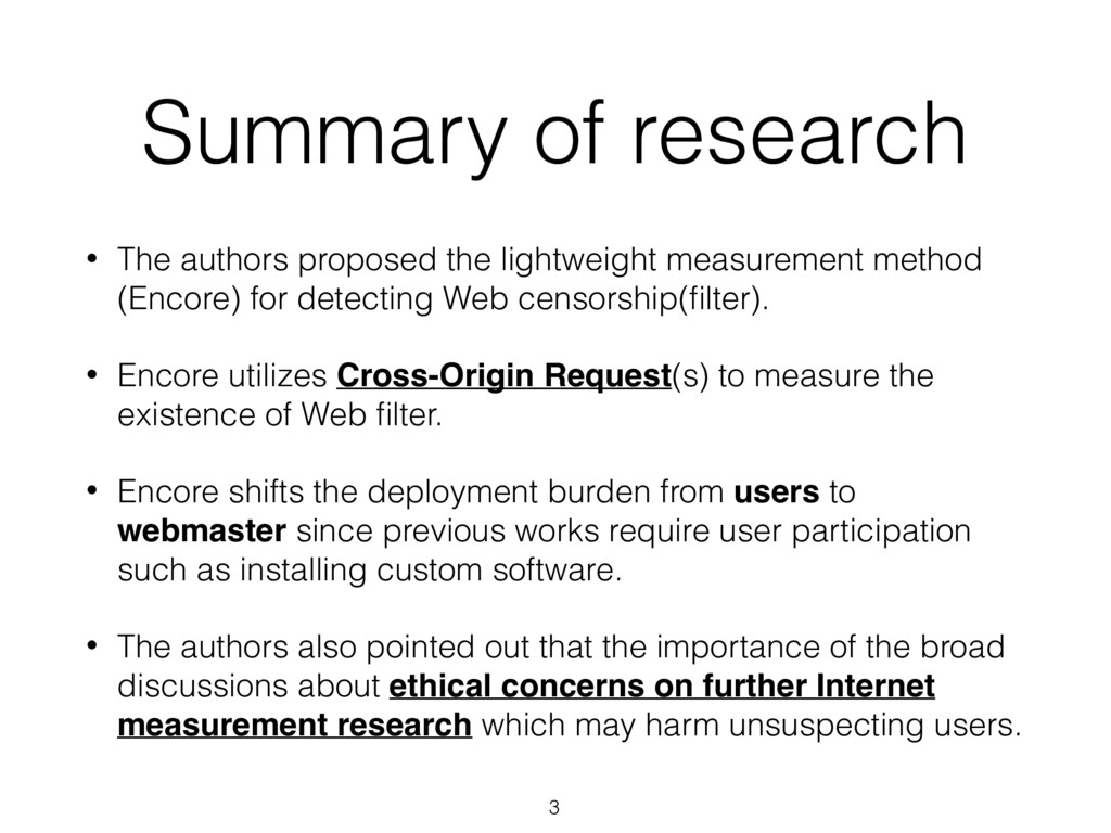 Summary of research • The authors proposed the ...
