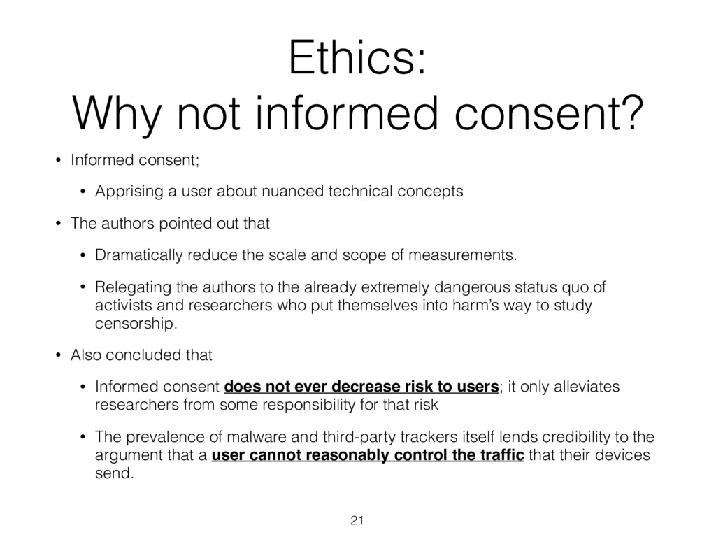 Ethics:  Why not informed consent? • Informed ...