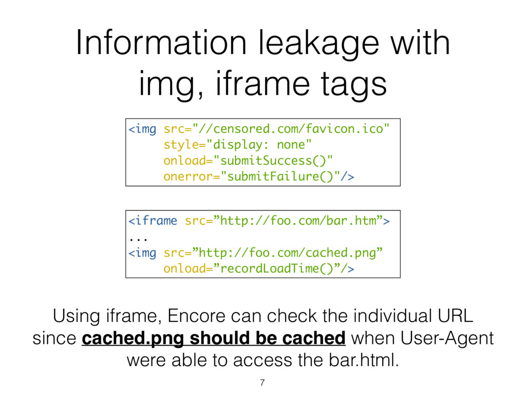 Information leakage with img, iframe tags <img ...