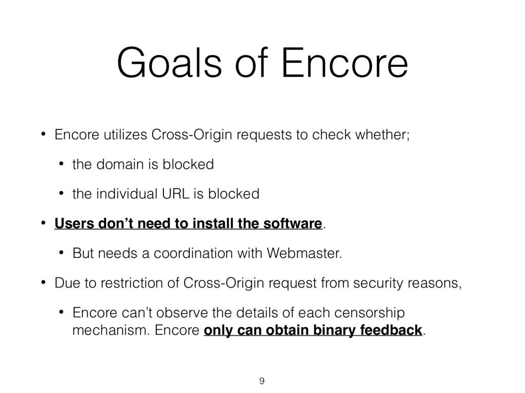 Goals of Encore • Encore utilizes Cross-Origin ...