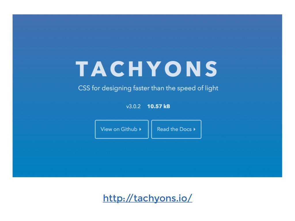 http:/ /tachyons.io/