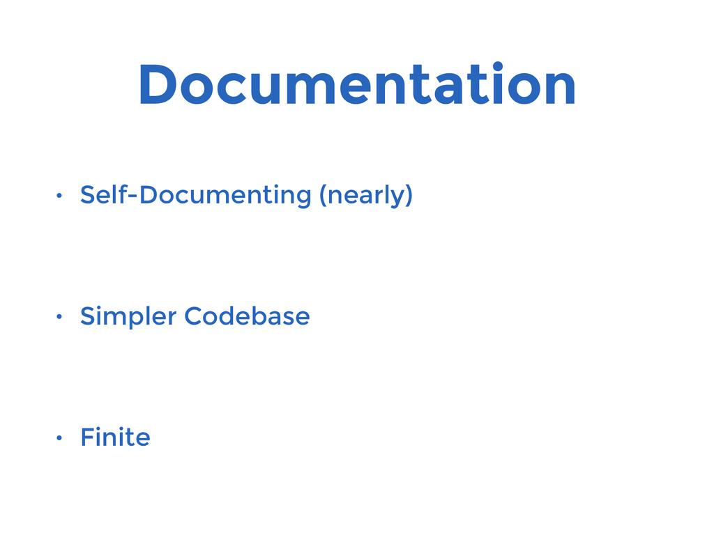 Documentation • Self-Documenting (nearly) • Sim...