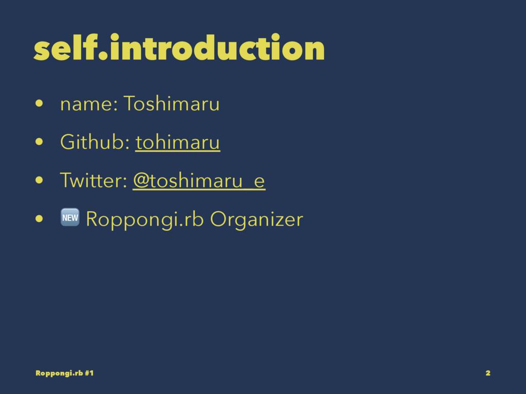 self.introduction • name: Toshimaru • Github: t...