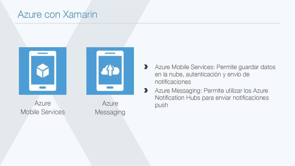 Azure con Xamarin  Azure Mobile Services: Per...