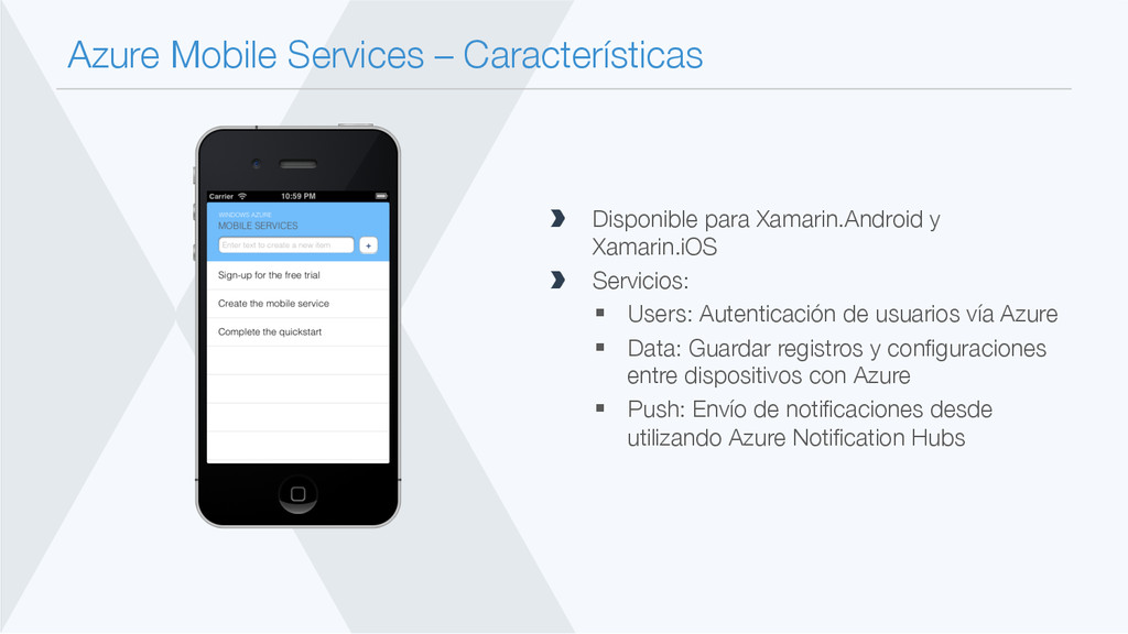 Azure Mobile Services – Características  Disp...