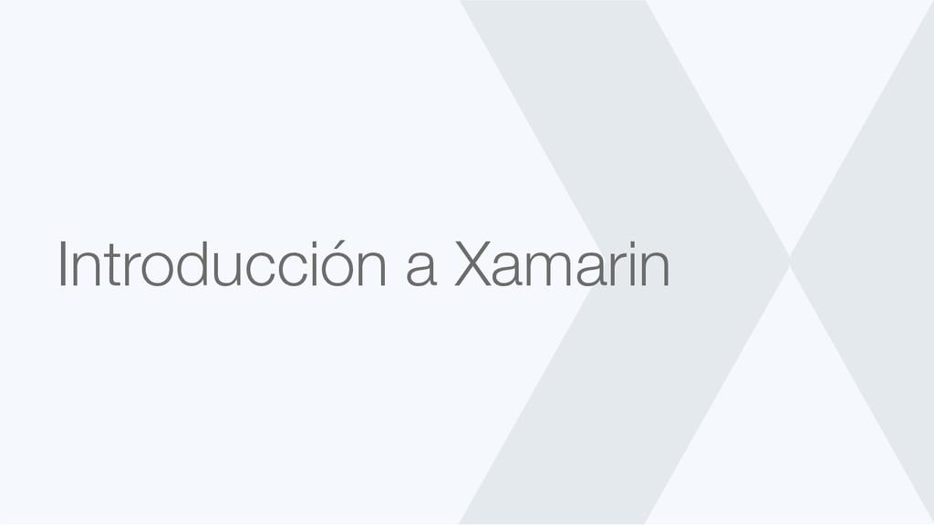 Introducción a Xamarin