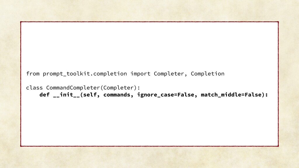 from prompt_toolkit.completion import Completer...