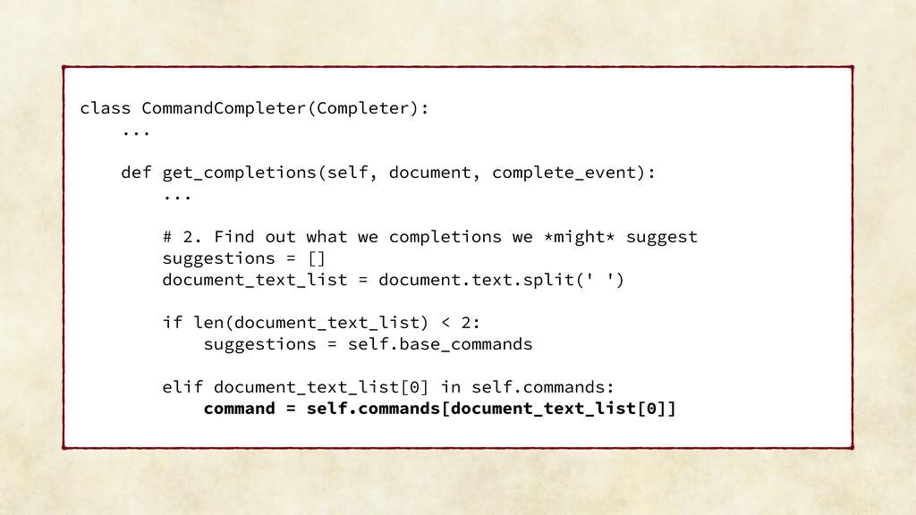 class CommandCompleter(Completer): ... def get_...
