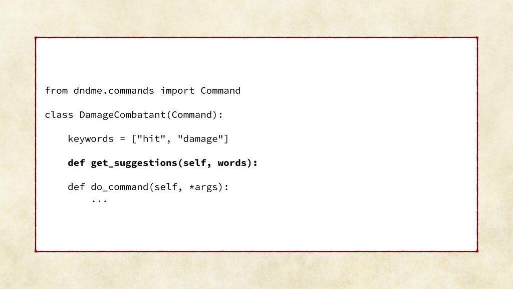 from dndme.commands import Command class Damage...