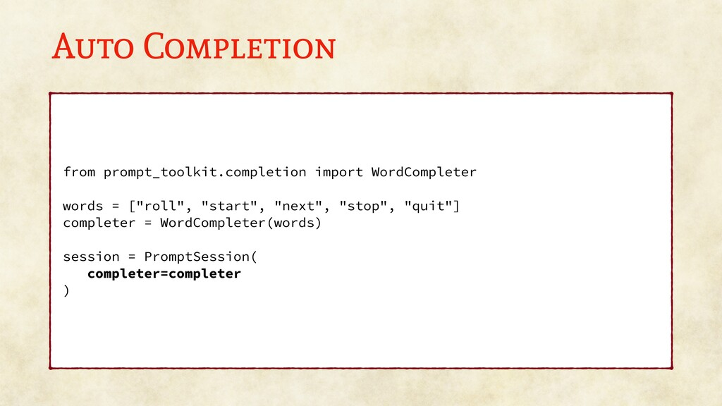 Auto Completion from prompt_toolkit.completion ...