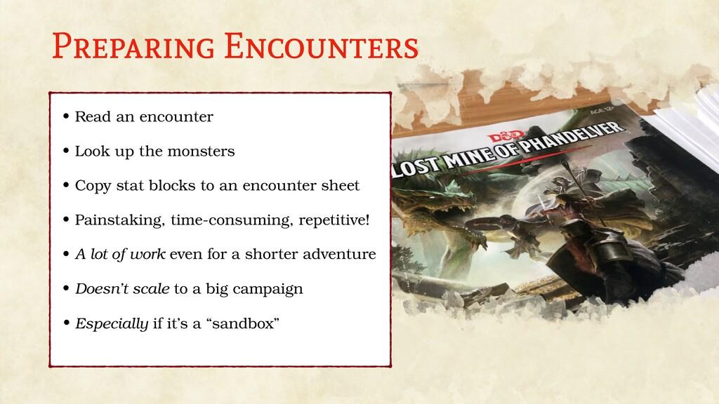 Preparing Encounters • Read an encounter • Look...