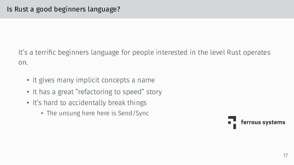Is Rust a good beginners language? It's a terri...