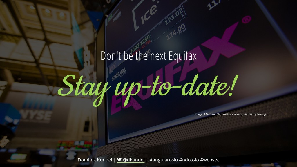 Don't be the next Equifax Stay up-to-date! Imag...