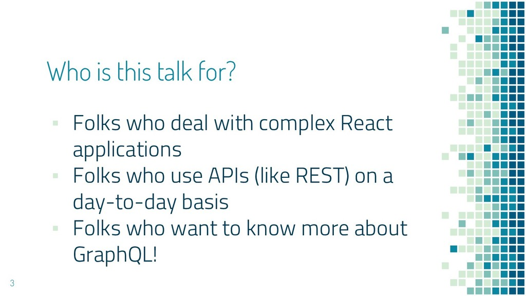 Who is this talk for? ▪ Folks who deal with com...