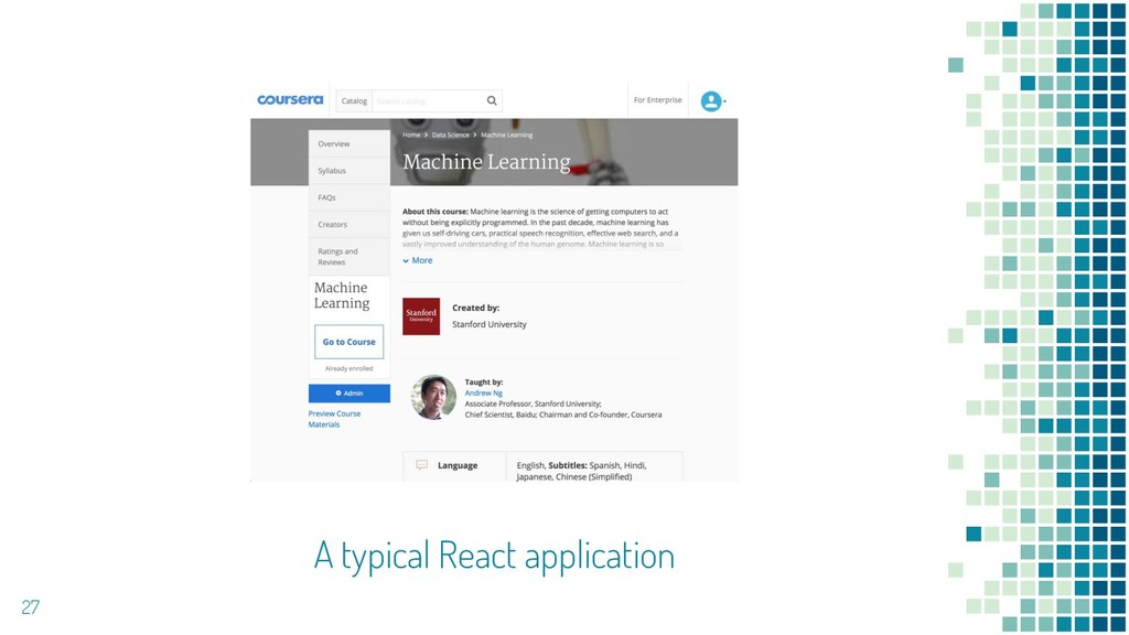 27 A typical React application