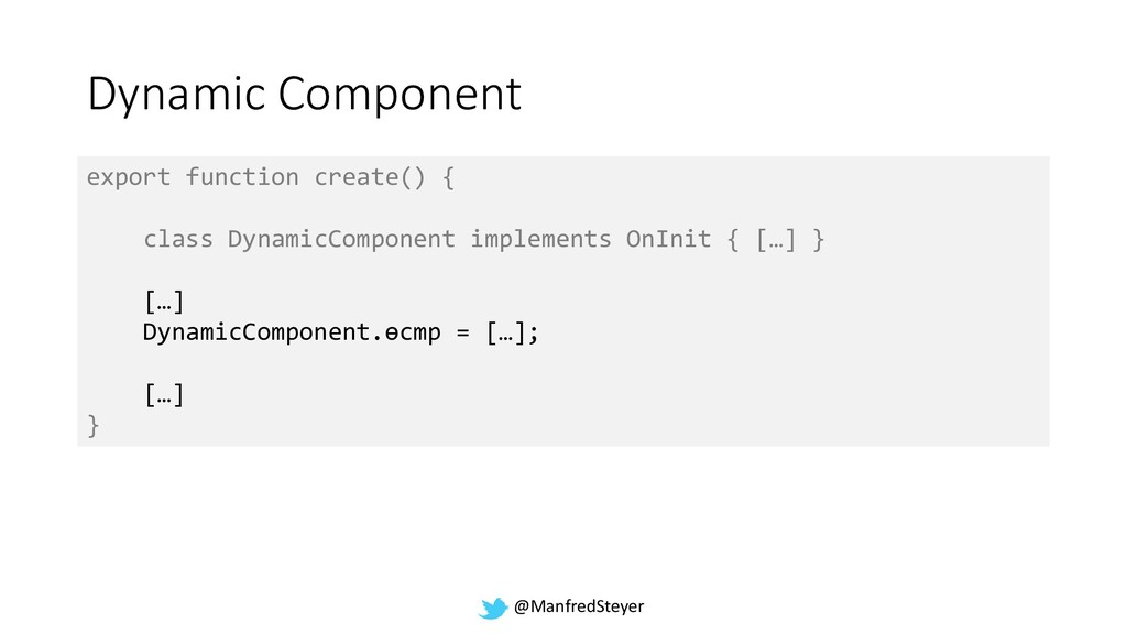 @ManfredSteyer Dynamic Component export functio...