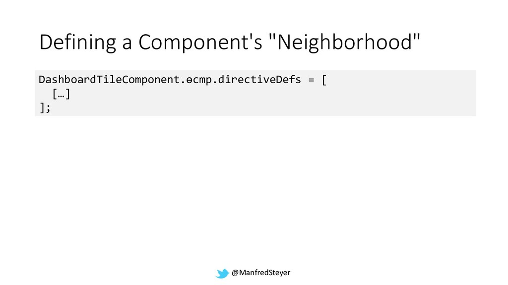 "@ManfredSteyer Defining a Component's ""Neighbor..."