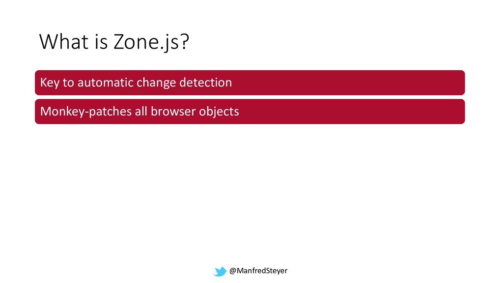 @ManfredSteyer What is Zone.js? Key to automati...