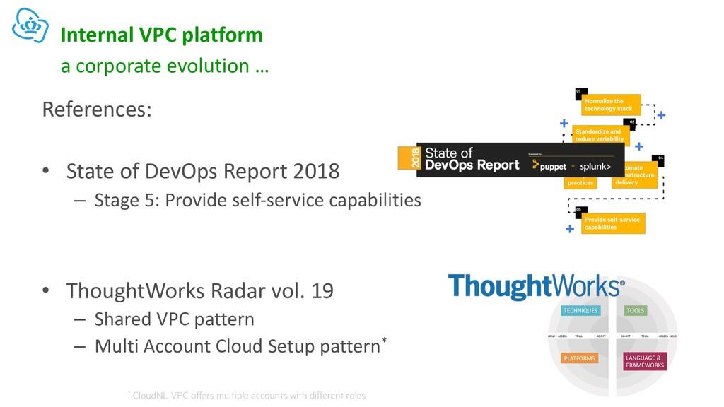 Internal VPC platform References: • State of De...