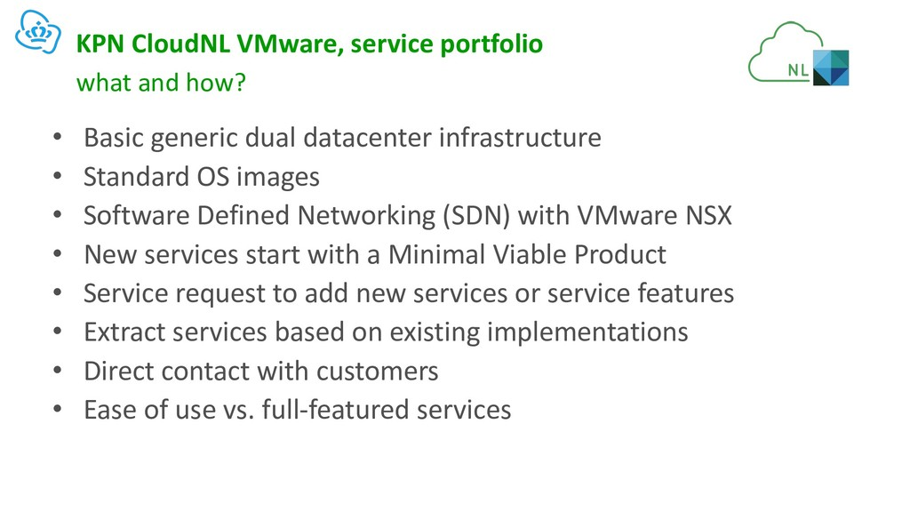 KPN CloudNL VMware, service portfolio • Basic g...
