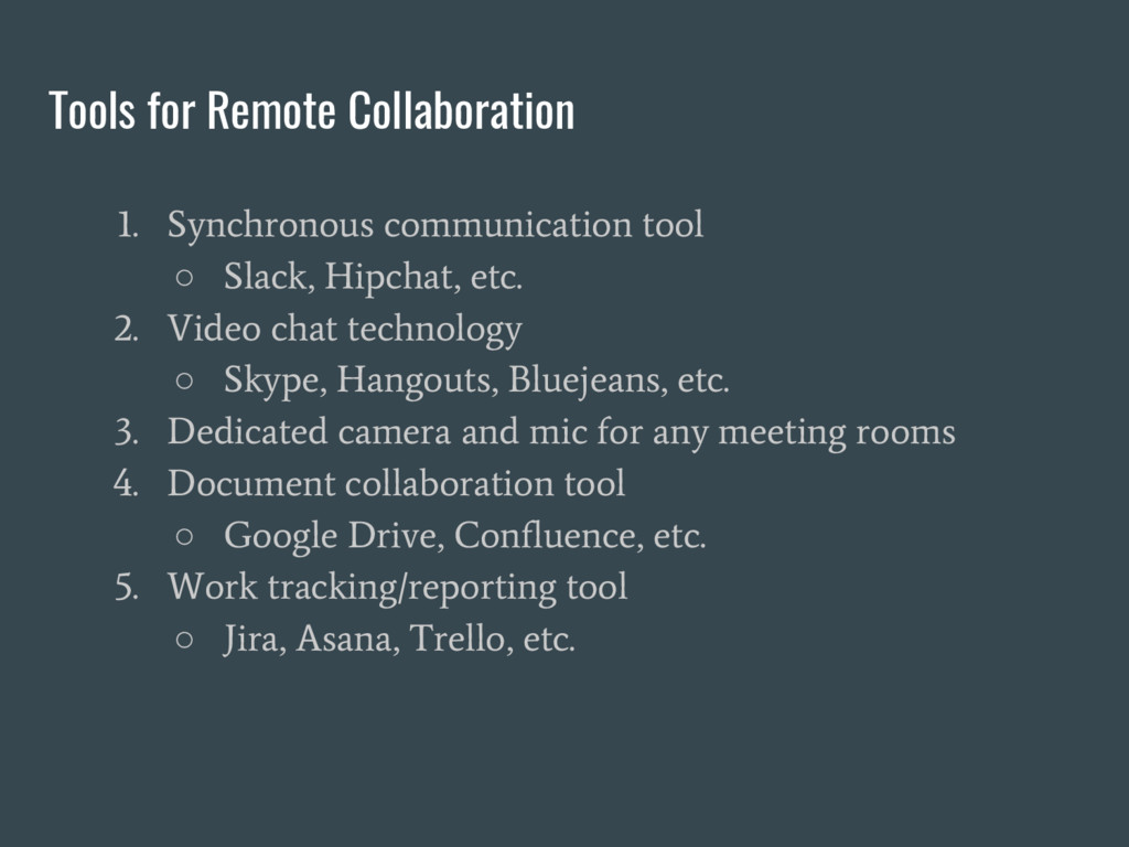 Tools for Remote Collaboration 1. Synchronous c...