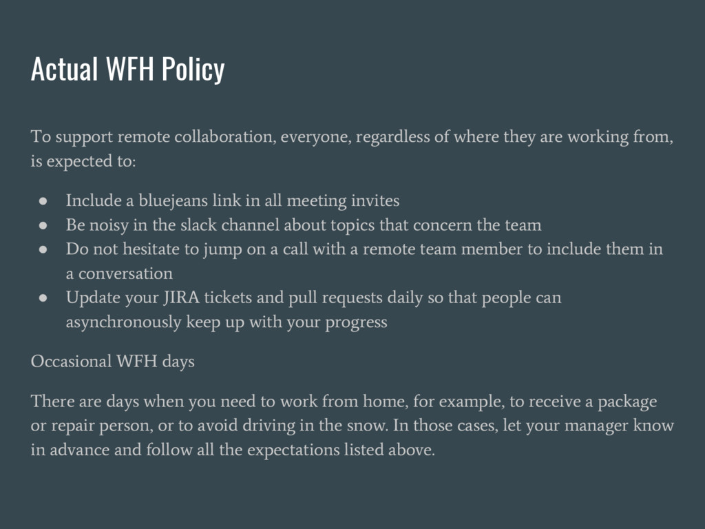 Actual WFH Policy To support remote collaborati...
