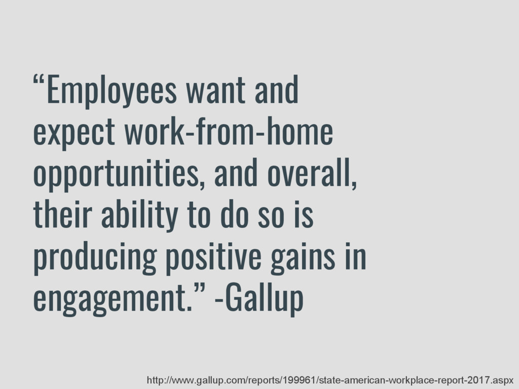 """Employees want and expect work-from-home oppor..."