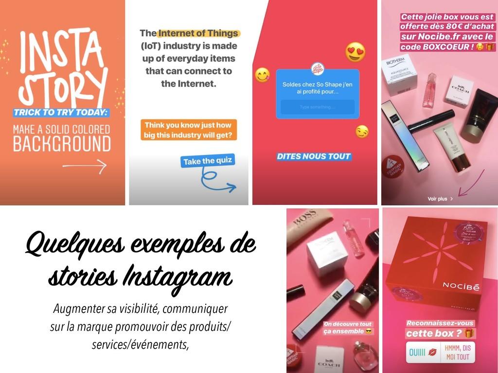 Quelques exemples de stories Instagram Augmente...
