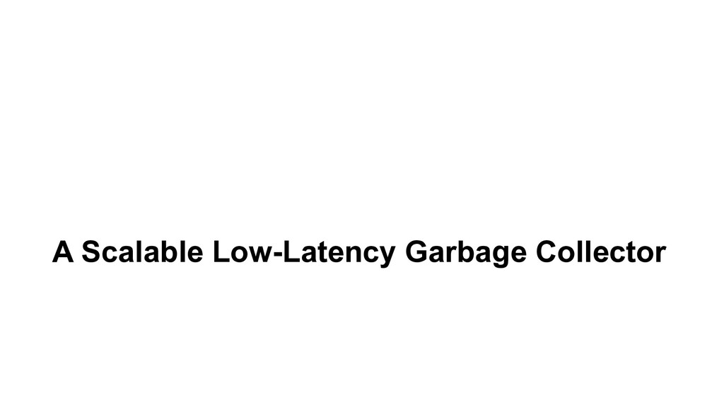 A Scalable Low-Latency Garbage Collector
