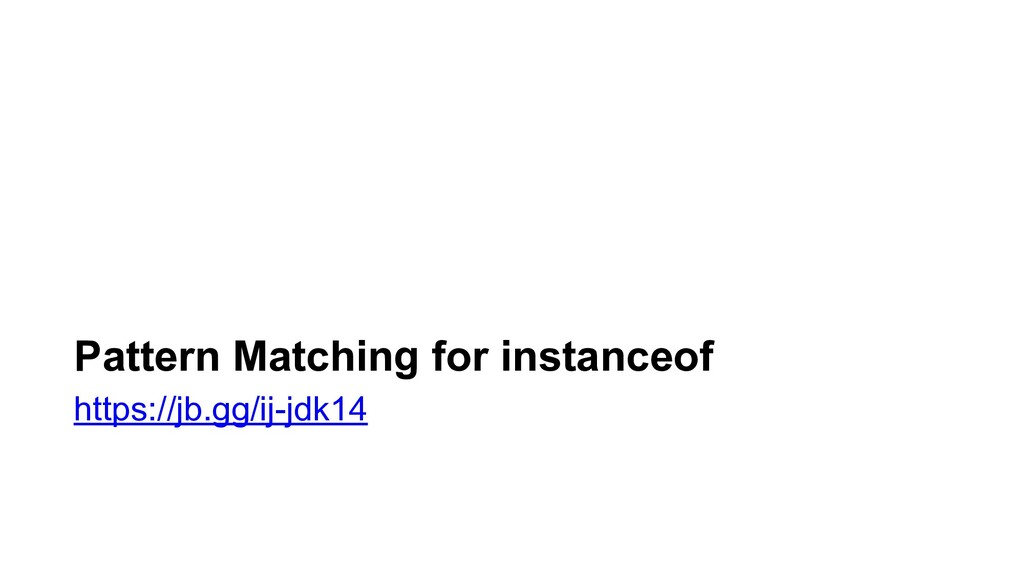 Pattern Matching for instanceof https://jb.gg/i...
