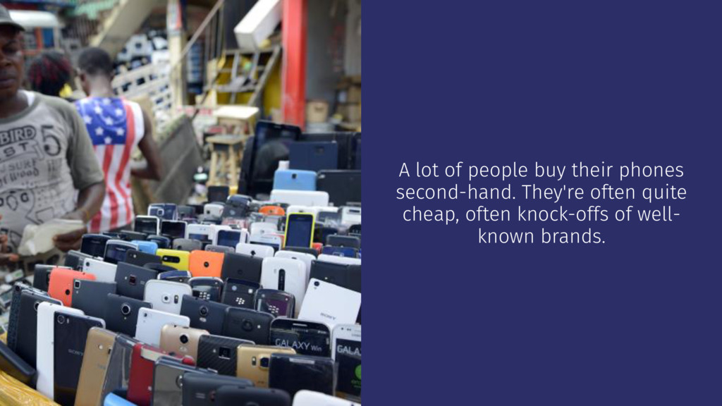 A lot of people buy their phones second-hand. T...