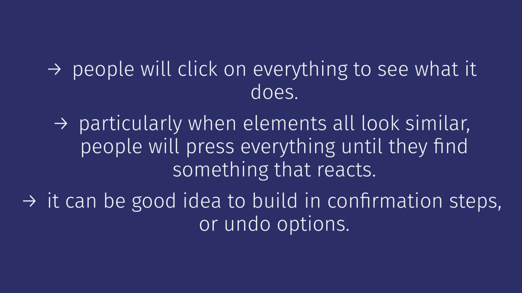 → people will click on everything to see what i...