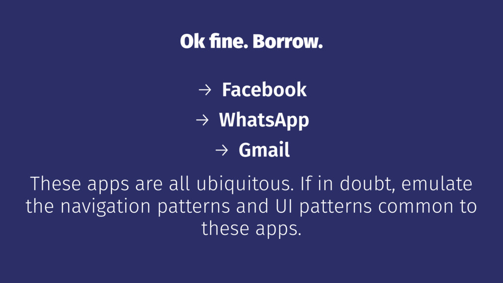 Ok fine. Borrow. → Facebook → WhatsApp → Gmail T...