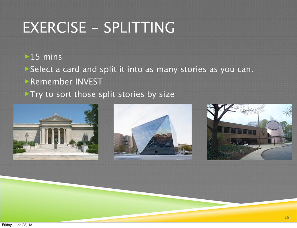 EXERCISE - SPLITTING 15 mins Select a card an...