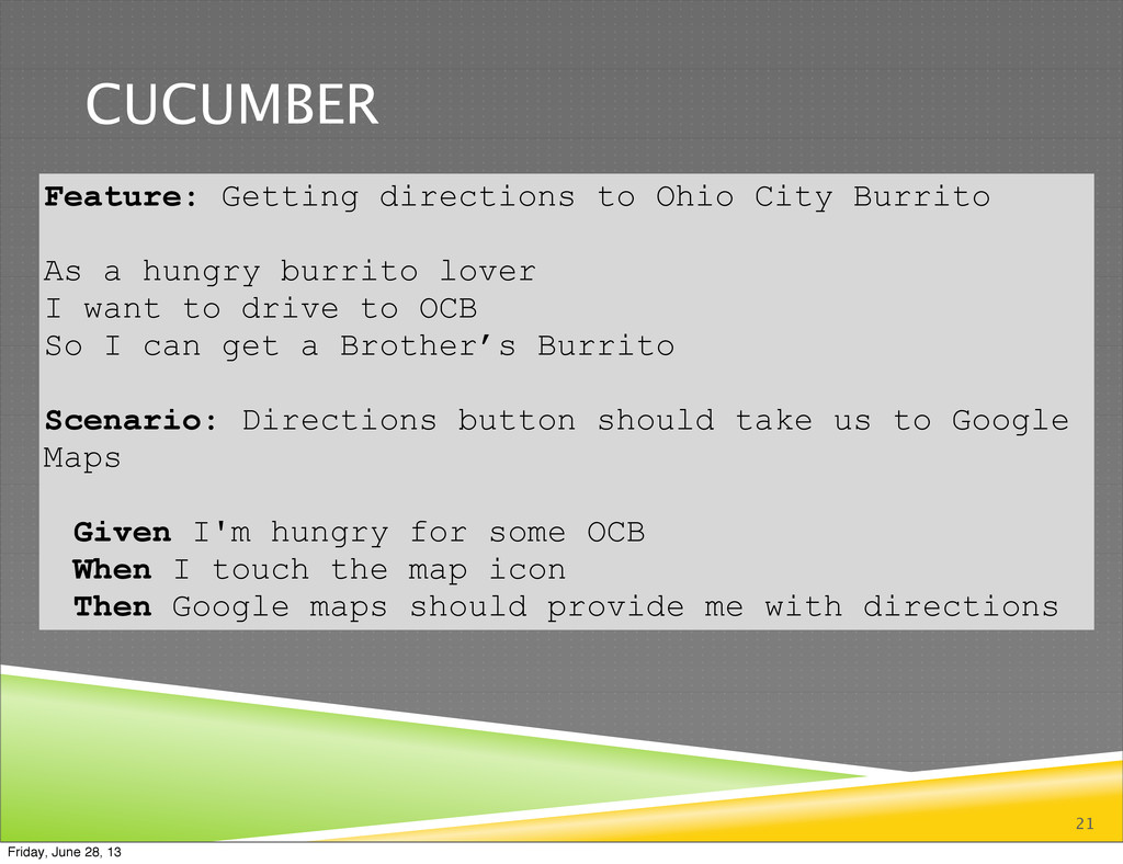 CUCUMBER 21 Feature: Getting directions to Ohio...