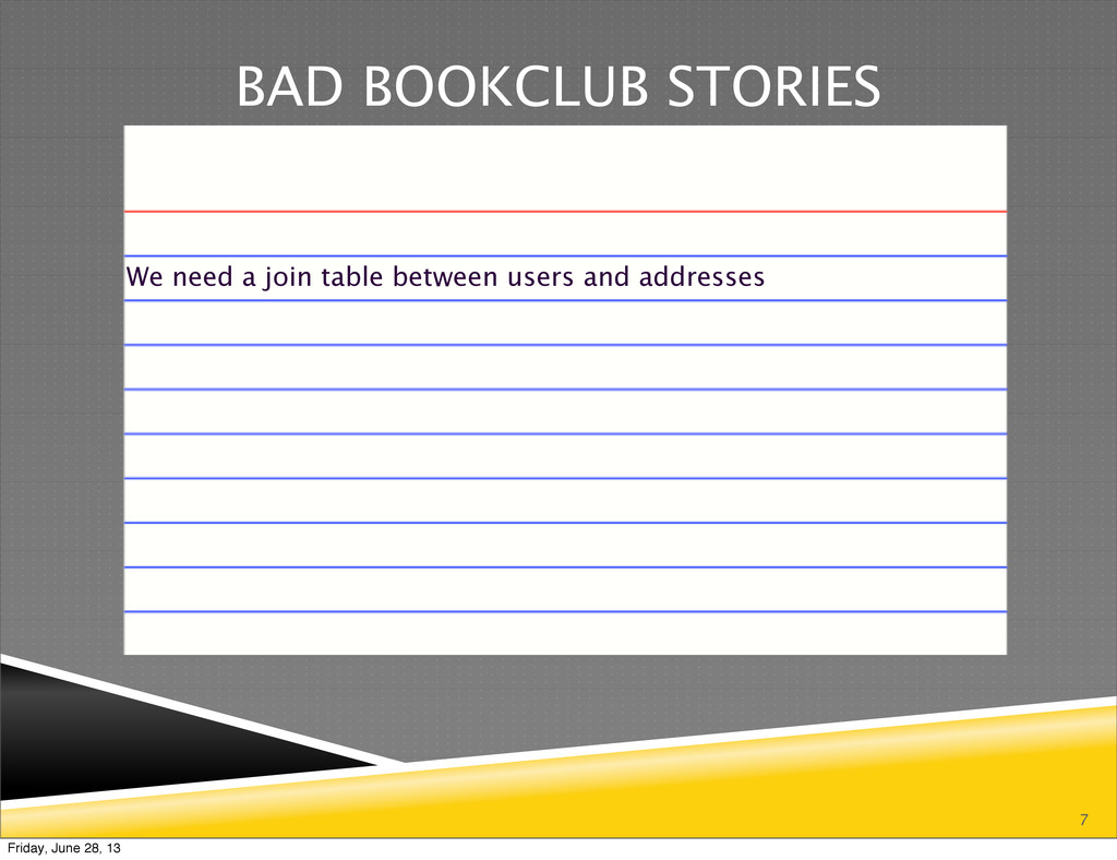 7 BAD BOOKCLUB STORIES We need a join table bet...