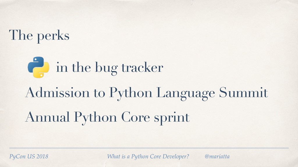 The perks in the bug tracker Admission to Pytho...