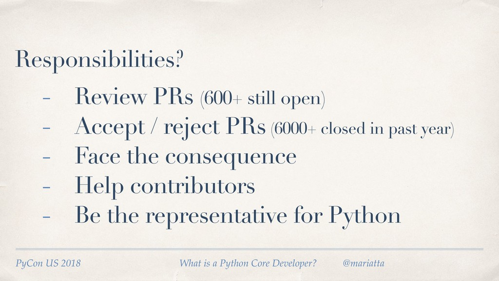 Responsibilities? PyCon US 2018