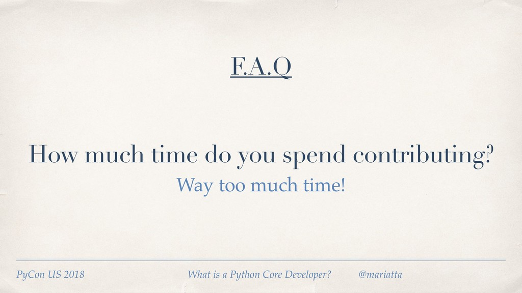 How much time do you spend contributing? PyCon ...