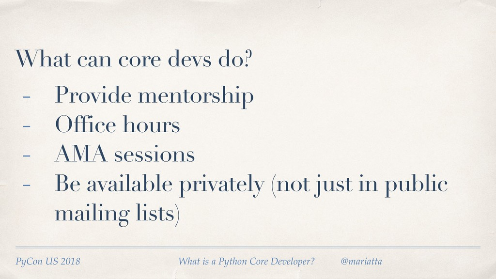 What can core devs do? PyCon US 2018