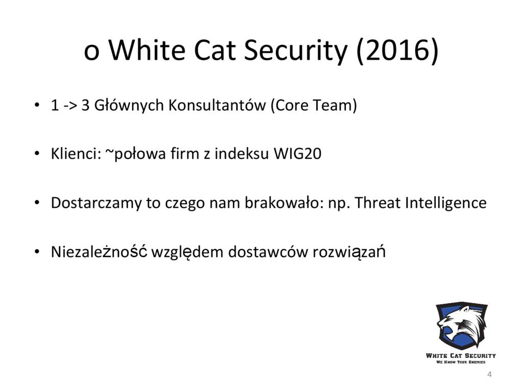 o White Cat Security (2016) • 1 -> 3 Głównych K...