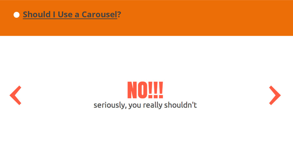 Should I Use a Carousel?